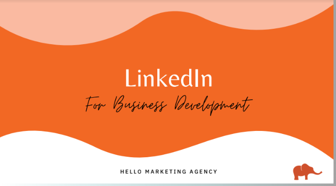 LinkedIn for Biz Development Guide